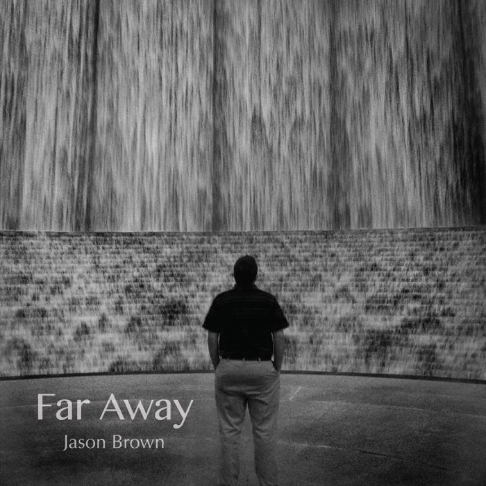 Far Away - Jason Brown Album Cover
