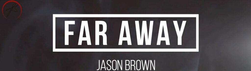Far Away Lyric Video Thumbnail